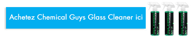 acheter chemical guys glass cleaner
